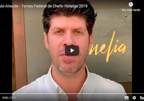Paulo Airaudo - Torneo Federal de Chefs- Hotelga 2019
